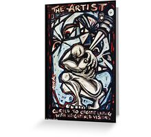 'THE ARTIST' (Cursed to create, living with heightened visions) Greeting Card