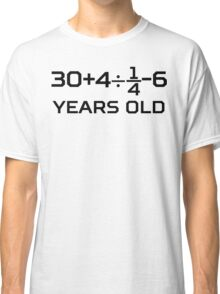 40th Birthday Algebra Equation Classic T-Shirt
