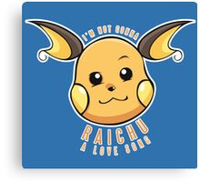 PokéPun - 'Not Gonna Raichu A Love Song' Canvas Print
