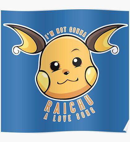 PokéPun - 'Not Gonna Raichu A Love Song' Poster