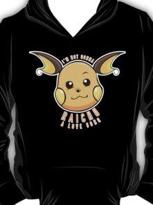 PokéPun - 'Not Gonna Raichu A Love Song' T-Shirt