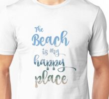 Beach Happy Place Typography Unisex T-Shirt