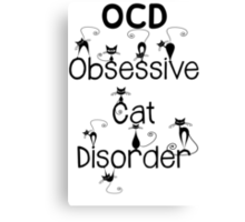 OCD - Obsessive Cat Disorder - Cute and Whimsical Black Kitty Cats Canvas Print