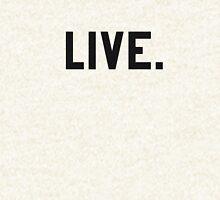 LIVE. New Logo 2016  Hoodie