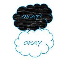 Okay? Photographic Print