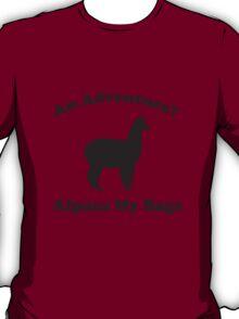 An Adventure? Alpaca My Bags. T-Shirt