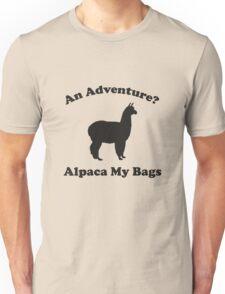 An Adventure? Alpaca My Bags. Unisex T-Shirt