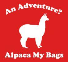 An Adventure? Alpaca My Bags. Baby Tee