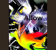 Allow: When Chaos comes Unisex T-Shirt
