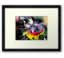 Allow: When Chaos comes Framed Print