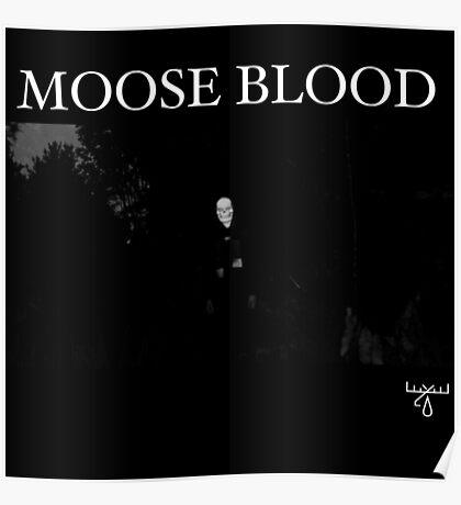Moose Blood Poster