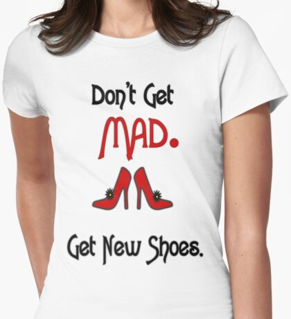 Don't get MAD! T-Shirt