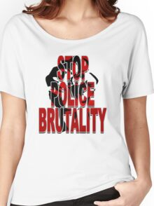 STOP POLICE BRUTALITY Women's Relaxed Fit T-Shirt
