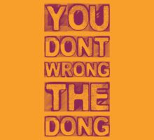 You Don't Wrong The Dong by olirushworth