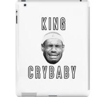 LeBron James King Crybaby  iPad Case/Skin