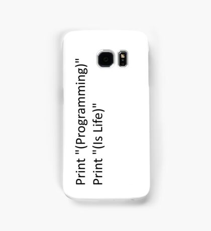 Programming Is Life Samsung Galaxy Case/Skin