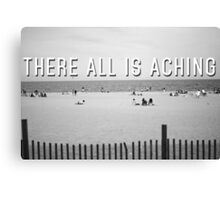 """""""There All Is Aching"""" Canvas Print"""