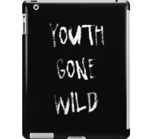 Youth gone wild iPad Case/Skin