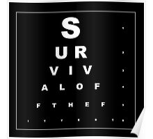 Survival of the fittest Poster