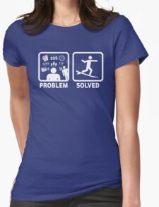 Funny Surfing Problem Solved Womens Fitted T-Shirt