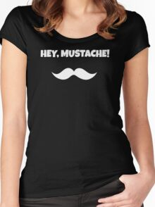 Hey Mustache! Women's Fitted Scoop T-Shirt