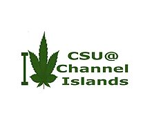 I Love California State University at Channel Islands by Ganjastan