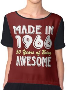 Made in 1966, 50 Years of Being Awesome (dark) Chiffon Top