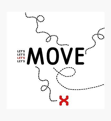 Move + Photographic Print