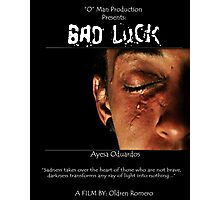 BAD LUCK. Poster Photographic Print