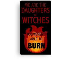 The Daughters of Witches Canvas Print
