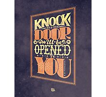 Door will be Opened Photographic Print
