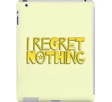 I REGRET NOTHING iPad Case/Skin