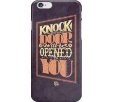 Door will be Opened iPhone Case/Skin