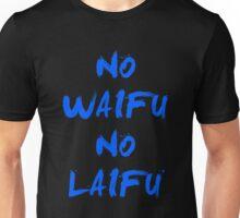 No Waifu No Laifu Anime Manga Shirt Unisex T-Shirt