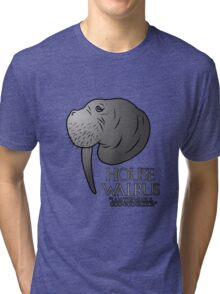 House Walrus (Silver Edition) Tri-blend T-Shirt
