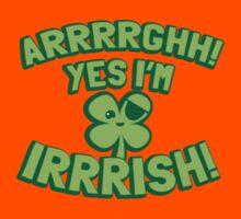 AARGH Yes I'm IRISH! with pirate shamrock Kids Tee