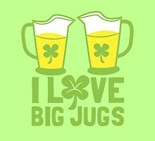 I love big JUGS with green irish shamrock by jazzydevil