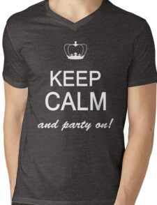 Keep Calm And Party On Mens V-Neck T-Shirt