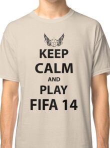 Keep Calm And Play Fifa 2014 Classic T-Shirt