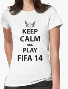 Keep Calm And Play Fifa 2014 Womens Fitted T-Shirt