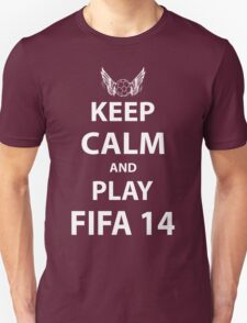 Keep Calm And Play Fifa 2014 Unisex T-Shirt