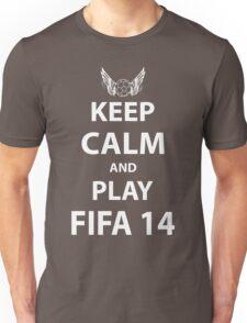 Keep Calm And Play Fifa 2014 Unisex T-Shirt