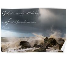 Psalm 62:2 Poster
