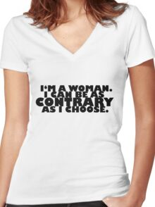 Downton Abbey Quotes || I'm a woman Women's Fitted V-Neck T-Shirt