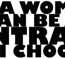 Downton Abbey Quotes || I'm a woman Sticker