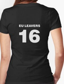 EU Leavers 2016 #BREXIT Womens Fitted T-Shirt