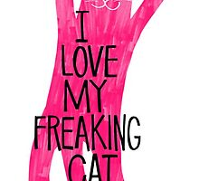 I Love My Freaking Cat by MarioGirl64