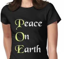What Does Poe Mean? Peace on Earth - Edgar Allan Poe T Shirt Womens Fitted T-Shirt