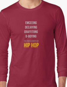 The Four Elements of Hip Hop  Long Sleeve T-Shirt