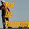 "Real Life Photography."" No Cats,Dogs or Flowers"""